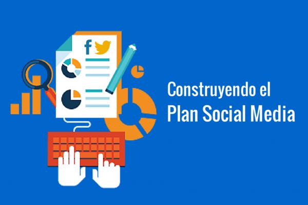Desarrrollo Plan Social Media